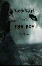 Goth Girl Meets Fish Boy by blackveilbride88