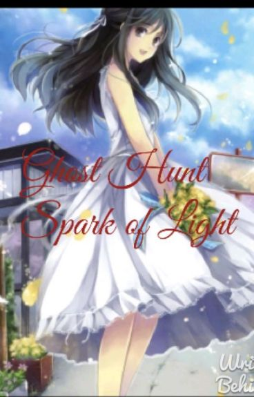 Ghost Hunt: Spark of Light