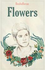 Flowers || Ziall • version by BeubaHoran
