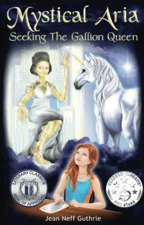Mystical Aria: Seeking the Gallion Queen  (Volume 1) by JeanNeffGuthrie