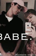 Babe. A Jackson Krecioch story by fantasycity