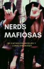 Nerds Mafiosas by catadlosangeles