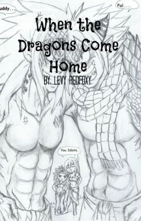 When the Dragons Come Home by LevyRedfoxy
