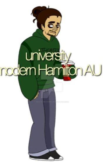 University - A Modern Hamilton AU