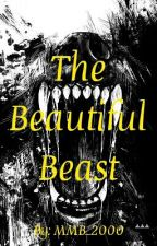 Fairy Tail: The Beautiful Beast (Book 1 of The Wolf's Tail series) by MMB_2000
