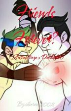 Friends Forever? (Antisepticeye & Darkiplier) by silverscar2002