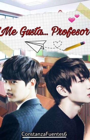 """Me Gusta...Profesor"""