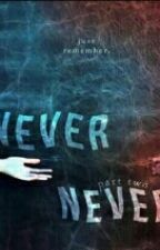 Never Never II (Larry Stylinson) by Camonmi