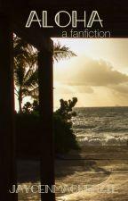 Aloha by JaycenMackenzie