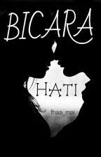 Bicara Hati  by fhaa_mai