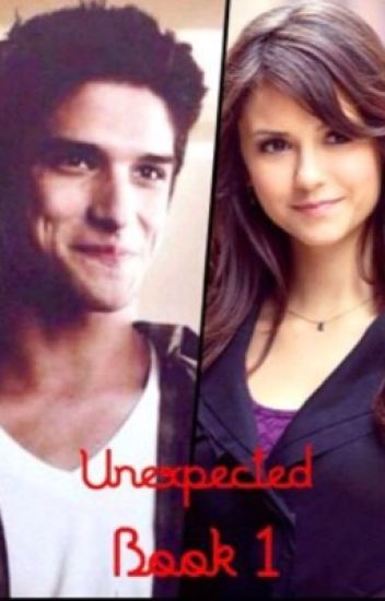 Unexpected ( Scott McCall Love Story ) *Book 1*  ( SLOW  UPDATES )
