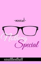 Nothing Special (Minicat) by astronautzz