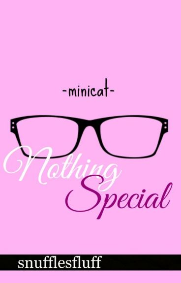 Nothing Special (Minicat)