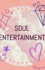 Soul Entertainment by ChereynMijares8