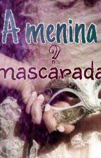 A menina mascarada. by margaridalet