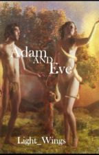 Adam and Eve by Light_Wings