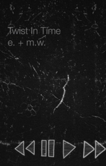 A Twist in Time (stranger things/ mileven fanfic)