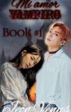 MI AMOR VAMPIRO BOOK#1 [JUNGKOOK Y TU] by 02Jeon_Venus