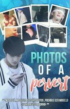 Photos of a pervert - Hyungwonho [Pausada] by QueenOfChae