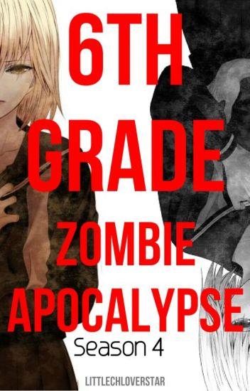 6th Grade: Zombie Apocalypse