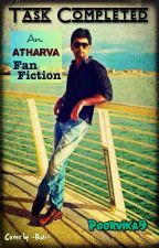 Task Completed(Atharva Fanfiction) #ept (slow updates) by poorvika9
