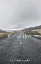 Budak Hot by Hafizkingston
