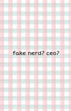 Fake Nerd?ceo? by eevee25tri