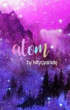 Atom by KittyCyanide