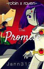 The Promise..  - A RobRae Fanfic by Jann31204