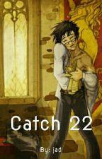Catch 22 (Harry/Draco) by jadstiel