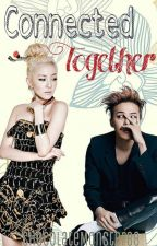 Connected Together ( A Daragon Fanfiction) by ChocolateMonster18