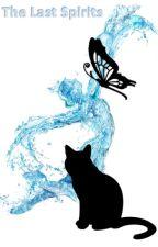 The Last Spirits by KittyKatJo2