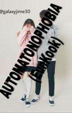 Automatonophobia (EunKook) by galaxyjime30