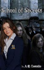 School Of Secrets by december_girl