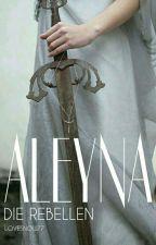 Aleyna- Die Rebellen by lovesnow77