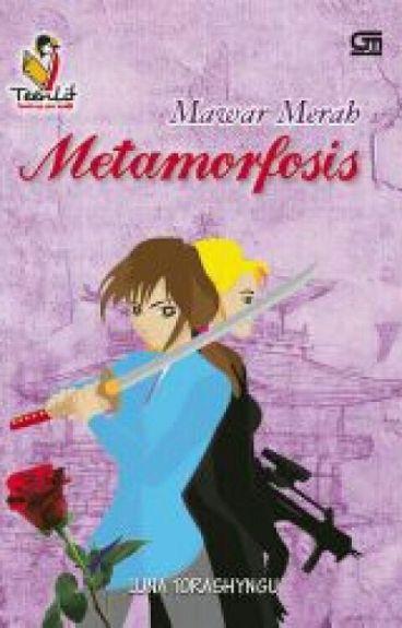 Mawar Merah Metamorfosis (Novel Karya Luna Torashyngu)