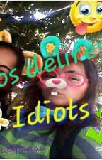 Nos Délires Idiots   by LapiPanda