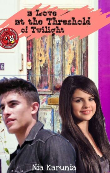The Love At The Thresold Of Twilight (Marc Marquez & Selena Gomez) COMPLETED