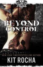 Beyond Control (Beyond, Book Two) by kitrocha