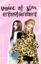 Voice Of Star entertainment [Apply-fic] by xBangtanGiirlx