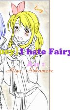 (Juvia Lucy ) I Hate Fairy Tail by hanako258