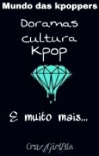 Mundo das kpoppers by CrazyGirlBts