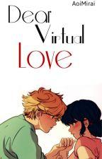 Dear Virtual Love [TR] by AoiMirai