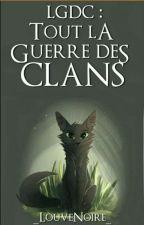 Lgdc : Tous la guerre des clans ! by Dream-of-cat