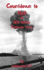 Countdown to Hell - an APH Halifax Explosion story by willowstar157