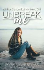 Unbreak me  by --OneOfAKind--