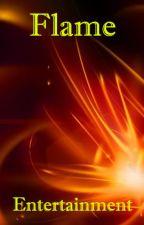 Flame Entertainment- Apply Fic by AmandaHeil