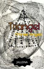 Triangel (Three Angel) by Jalleina