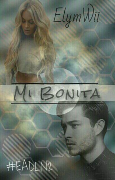 Mi Bonita © [#EADLN2]
