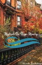MyStreet - The Bigger Move rp by Little_BlackSoul